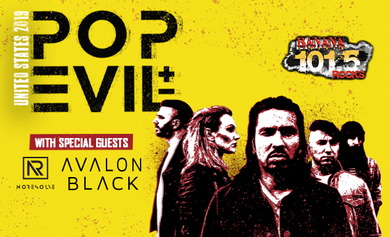More Info for Banana 101.5's 25th Anniversary with Pop Evil