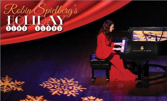 More Info for Robin Spielberg's Holiday Sing-A-Long