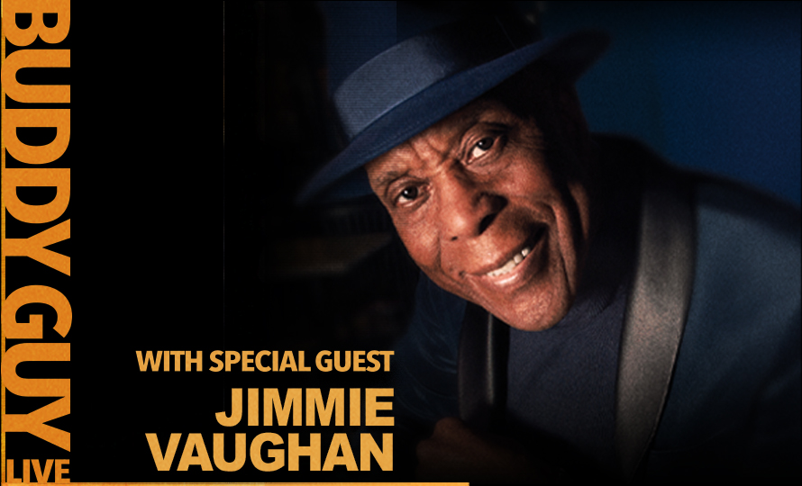 103.9 The Fox Presents Buddy Guy with Jimmie Vaughan